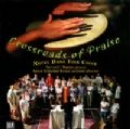 Crossroads Of Praise -- Notre Dame Folk Choir