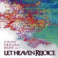 Let Heaven Rejoice -- St. Louis Jesuits