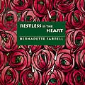Restless Is The Heart CD Image | Bernadette Farrell
