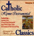 Catholic Classics Volume 3 Instrumental CD Image | Catholic Classics