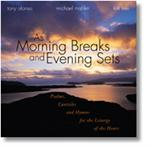 As Morning Breaks And Evening Sets CD