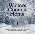 Winter's Coming Home CD Image | The Monks of Weston Priory