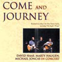 Come And Journey CD Image David Haas, Marty Haugen & Michael Joncas in Concert