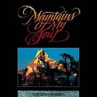 Mountains Of My Soul -- Gregory Norbet