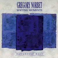 Waiting Moments -- Gregory Norbet