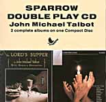 Be Exalted & The Lord's Supper -- John Michael Talbot