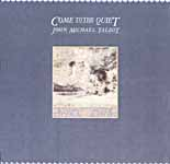 Come To The Quiet -- John Michael Talbot