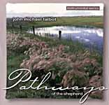 Pathways Of The Shepherd -- John Michael Talbot