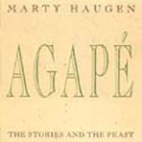 Agape: The Stories and the Feast (CD Image) Marty Haugen
