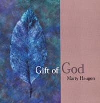 Gift of God CD Image Marty Haugen