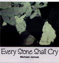 Every Stone Shall Cry