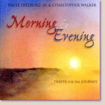 Morning & Evening: Prayer for the Journey