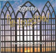 Hymns Re-Imagined