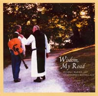 Wisdom, My Road -- Notre Dame Folk Choir