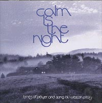 Calm Is The Night -- Monks of Weston Priory