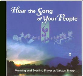 Hear The Song Of Your People -- Monks of Weston Priory
