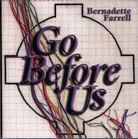 Go-Before-Us-Bernadette-Farrell