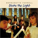 Share The Light CD Image | Bernadette Farrell
