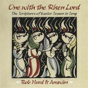 One With The Risen Lord (CD Image) Bob Hurd