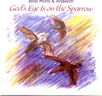 God's Eye Is On The Sparrow CD Image | Bob Hurd