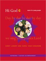 Hi God 6 (Keyboard/Guitar Accompaniment Book Image) Carey Landry