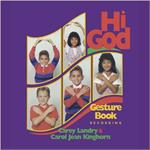 Hi God Gesture Book | CD Image | Carey Landry and Carol Jean Kinghorn