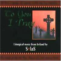 To You I pray | CD Image | Solas
