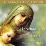 Handmaiden of the Lord The Complete Collection CD