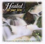 Healed In Your Love | CD Image | Daughters of St. Paul