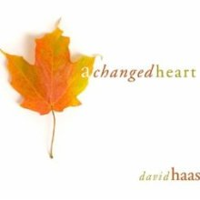 A Changed Heart (CD Image) David Haas
