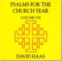 Psalms for the Church Year Vol. 8 (CD Image) David Haas