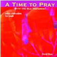 A Time To Pray | CD Image | David Haas