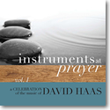 Instruments at Prayer, Volume 1 (CD Image) David Haas