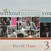 Without Seeing You (CD Image) David Haas