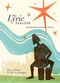 The Lyric Psalter Year C | CD Image | Tony Alonso & Marty Haugen