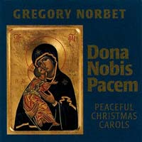 Dona Nobis Pacem CD Image | Gregory Norbet