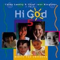Hi God 5 CD Image | Carey Landry & Carol Jean Kinghorn