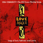 Love And Anger (CD Image) Iona Community