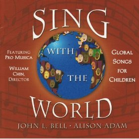 Sing With The World (CD Image) John Bell