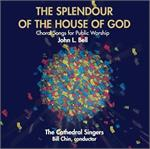 The Splendour of the House of God | CD Image | John Bell