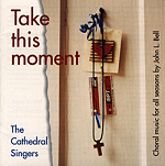 Take This Moment (CD Image) John Bell