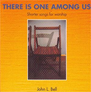 There Is One Among Us CD Image John Bell
