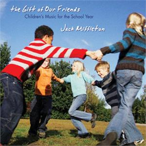 The Gift of Our Friends (CD image) Jack Miffleton
