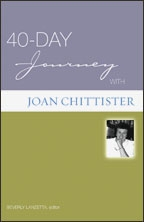 40 Day Journey With Joan Chittister | Joan Chittister, OSB