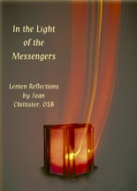 In the Light of the Messengers: Lenten Reflections (Book image) Joan Chittister, OSB