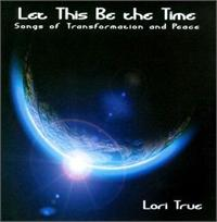 Let This Be The Time | CD Image | Lori True