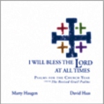 I Will Bless The Lord At All Times (CD Image) Marty Haugen and David Haas