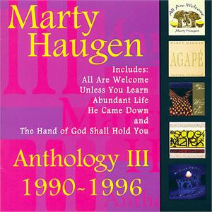 Anthology III (CD Image) Marty Haugen