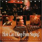 How Can I Keep From Singing (CD Image) Haugen, Cotter, Haas