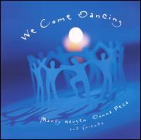 We Come Dancing (CD Image) Marty Haugen, Donna Pena & Friends